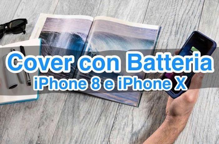 Le migliori cover con batteria integrata per iPhone