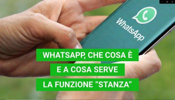 Stanza WhatsApp: cos'è e a cosa serve questa funzione